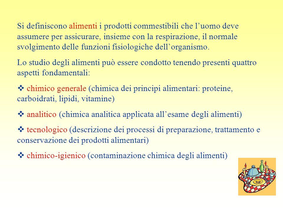 Si definiscono alimenti i prodotti commestibili che l'uomo deve assumere per assicurare, insieme con la respirazione, il normale svolgimento delle funzioni fisiologiche dell'organismo.