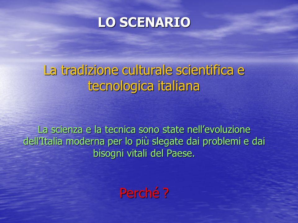 La tradizione culturale scientifica e tecnologica italiana