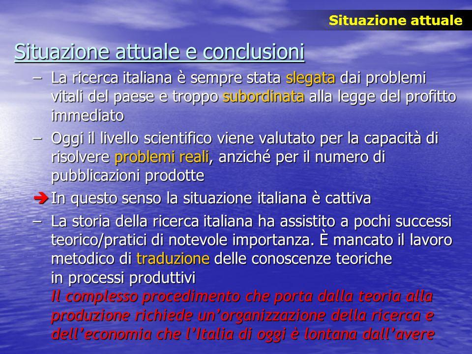 Situazione attuale e conclusioni