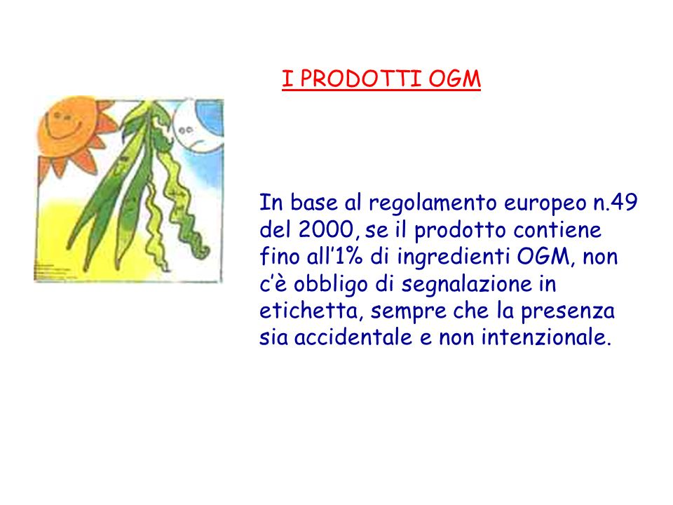 I PRODOTTI OGM