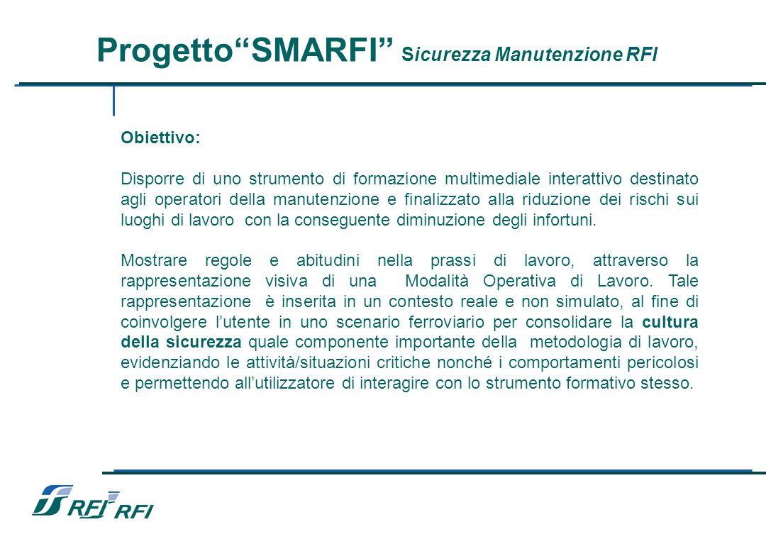 Progetto SMARFI Sicurezza Manutenzione RFI –