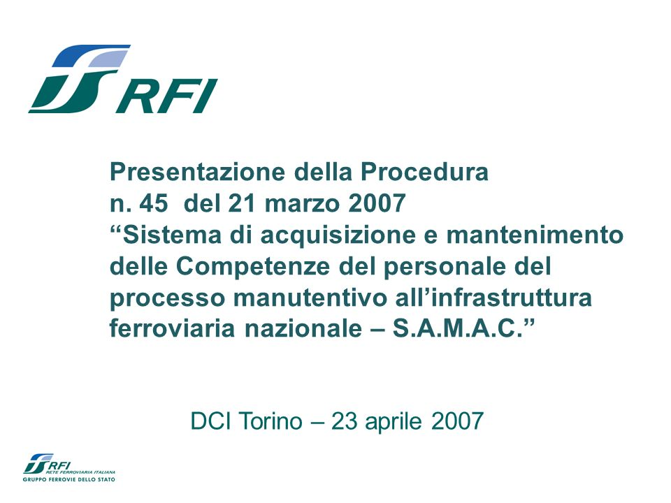 Presentazione della Procedura n. 45 del 21 marzo 2007