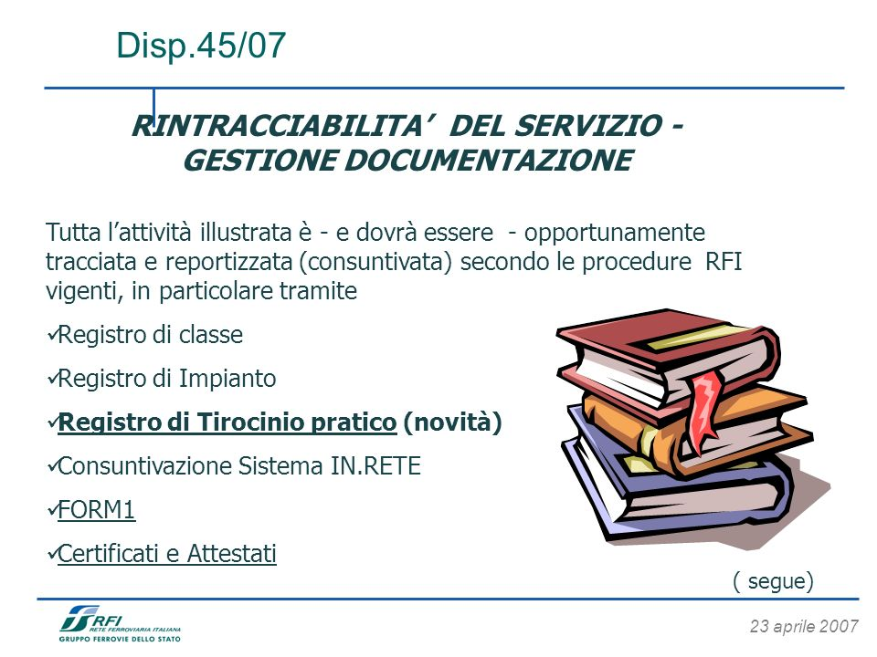 RINTRACCIABILITA' DEL SERVIZIO - GESTIONE DOCUMENTAZIONE