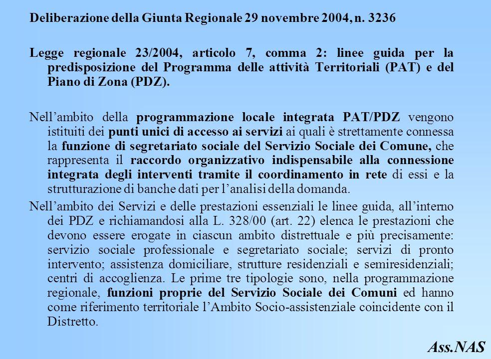 Ass.NAS Deliberazione della Giunta Regionale 29 novembre 2004, n. 3236