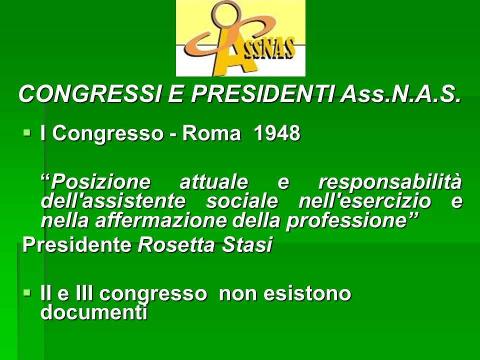 CONGRESSI E PRESIDENTI Ass.N.A.S.
