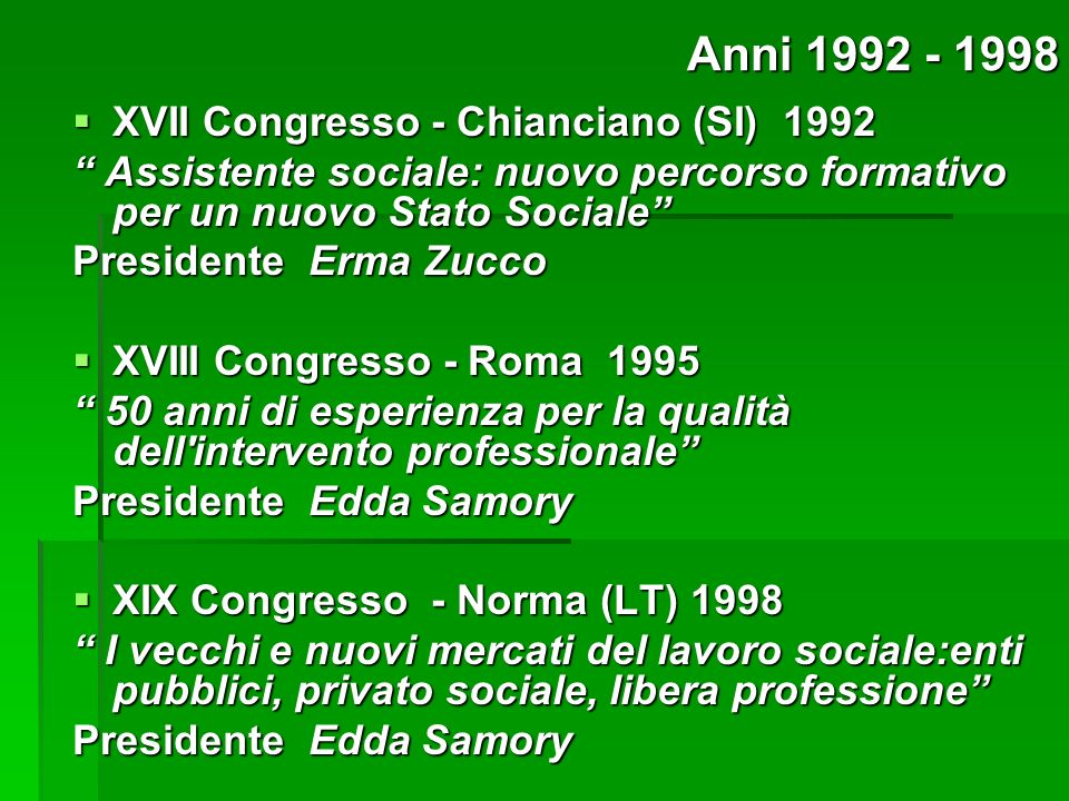 Anni 1992 - 1998 XVII Congresso - Chianciano (SI) 1992