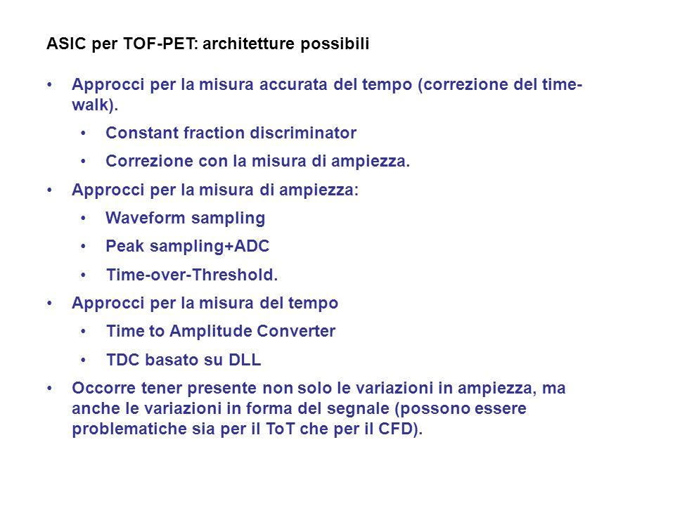 ASIC per TOF-PET: architetture possibili