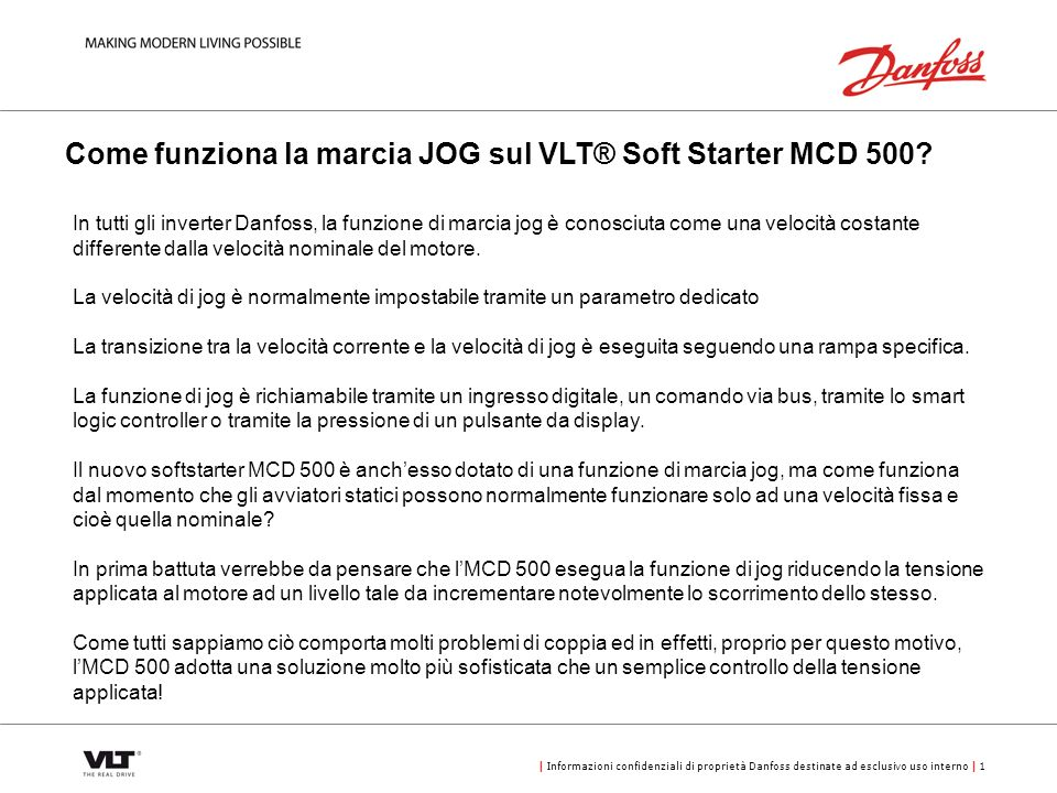 Come funziona la marcia JOG sul VLT® Soft Starter MCD 500