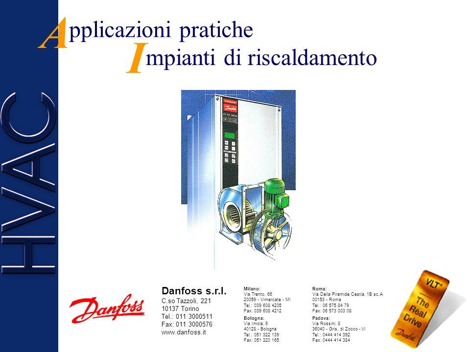 A I pplicazioni pratiche mpianti di riscaldamento Danfoss s.r.l.