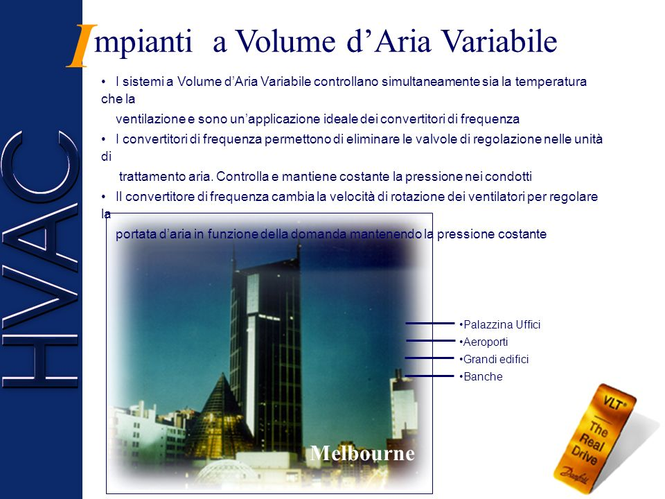 I mpianti a Volume d'Aria Variabile Melbourne