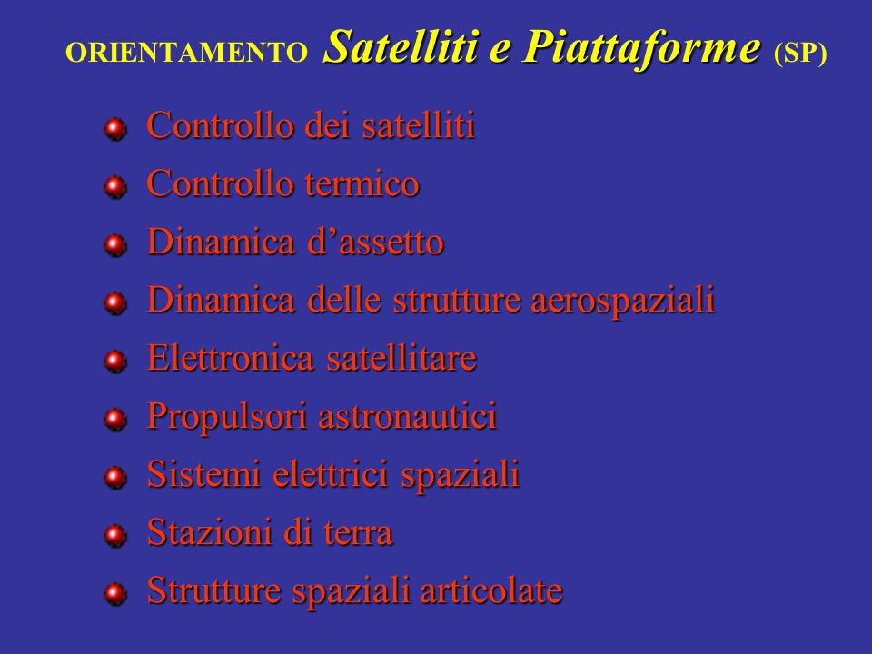 ORIENTAMENTO Satelliti e Piattaforme (SP)
