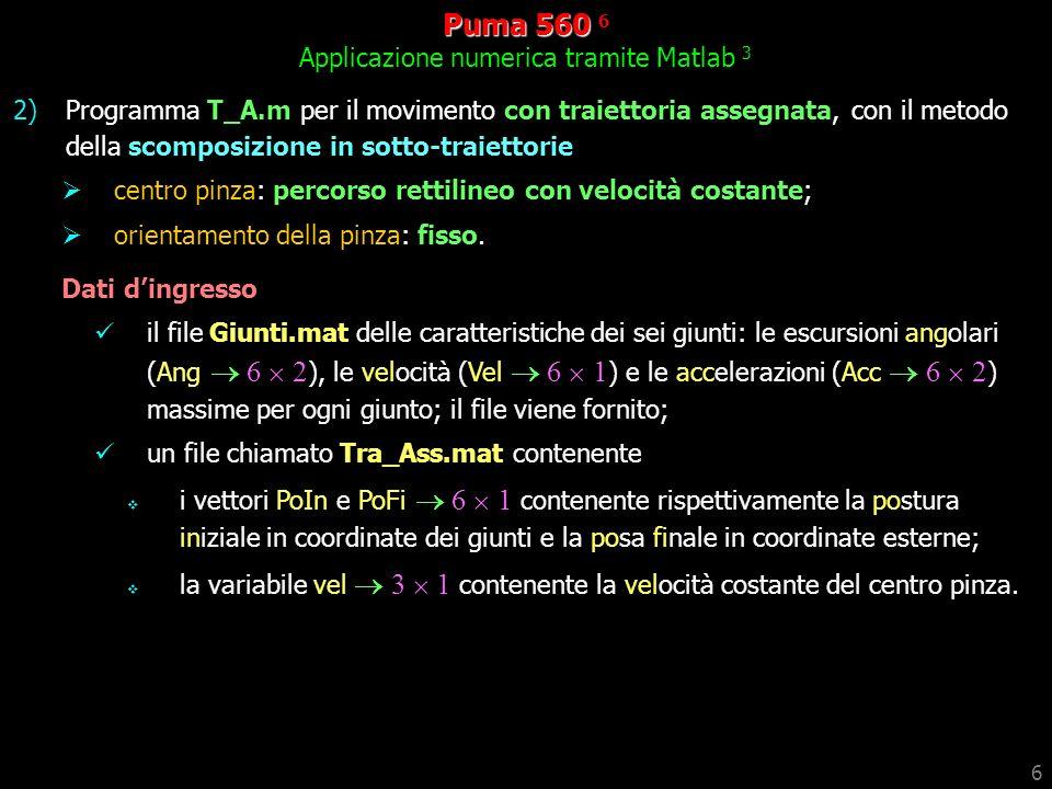 Puma 560 6 Applicazione numerica tramite Matlab 3