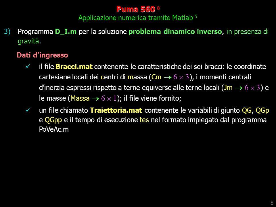 Puma 560 8 Applicazione numerica tramite Matlab 5