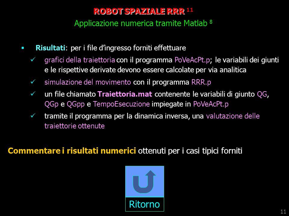 ROBOT SPAZIALE RRR 11 Applicazione numerica tramite Matlab 8