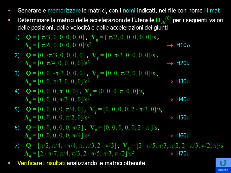 Verificare i risultati analizzando le matrici ottenute