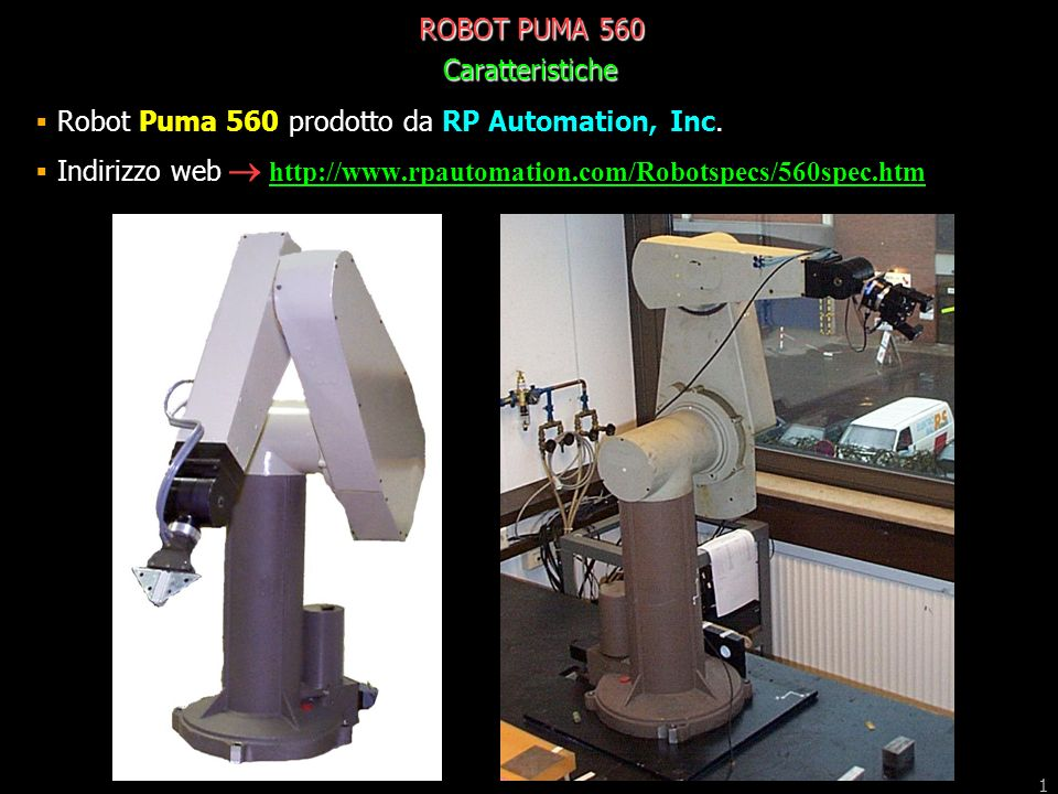 ROBOT PUMA 560 Caratteristiche. Robot Puma 560 prodotto da RP Automation, Inc.