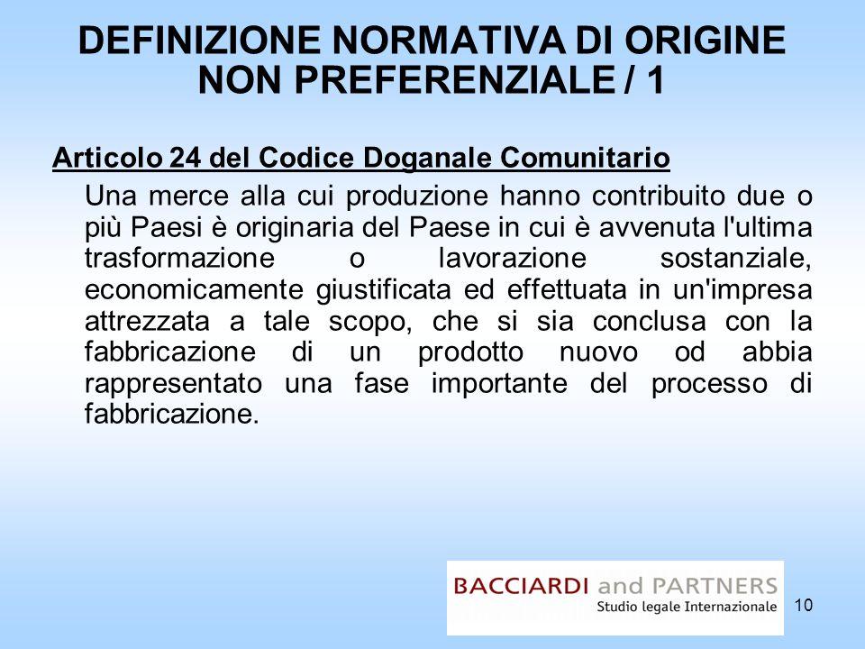 DEFINIZIONE NORMATIVA DI ORIGINE NON PREFERENZIALE / 1