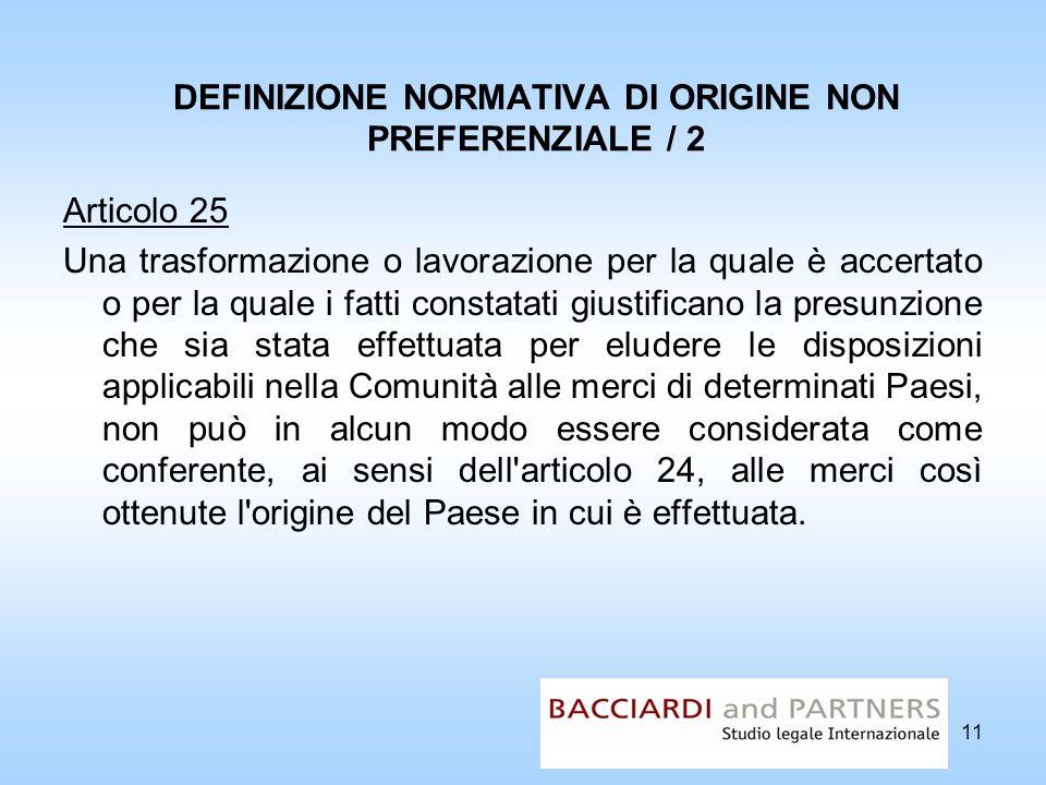 DEFINIZIONE NORMATIVA DI ORIGINE NON PREFERENZIALE / 2