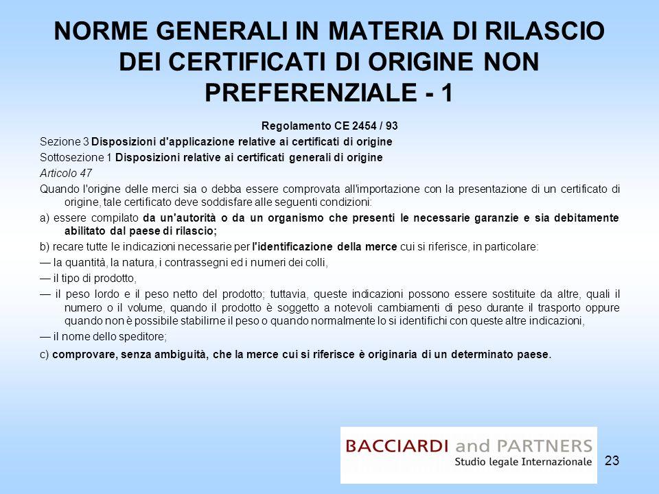 NORME GENERALI IN MATERIA DI RILASCIO DEI CERTIFICATI DI ORIGINE NON PREFERENZIALE - 1