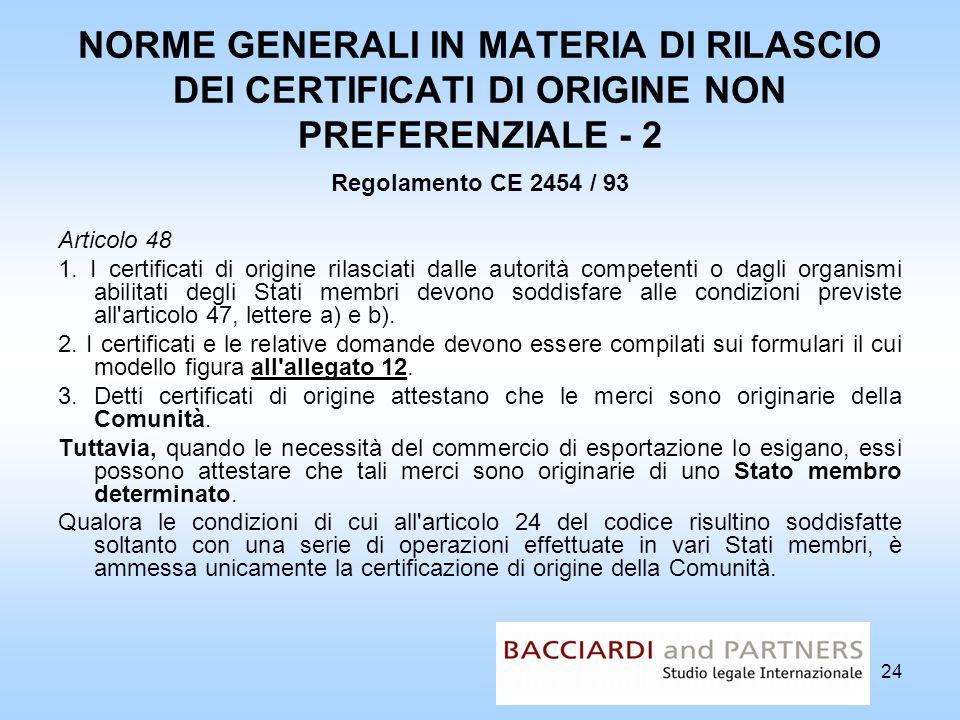 NORME GENERALI IN MATERIA DI RILASCIO DEI CERTIFICATI DI ORIGINE NON PREFERENZIALE - 2