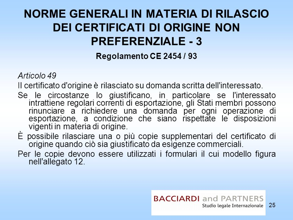 NORME GENERALI IN MATERIA DI RILASCIO DEI CERTIFICATI DI ORIGINE NON PREFERENZIALE - 3