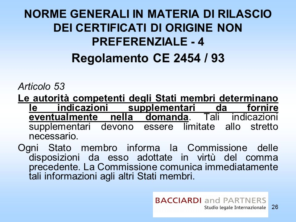 NORME GENERALI IN MATERIA DI RILASCIO DEI CERTIFICATI DI ORIGINE NON PREFERENZIALE - 4