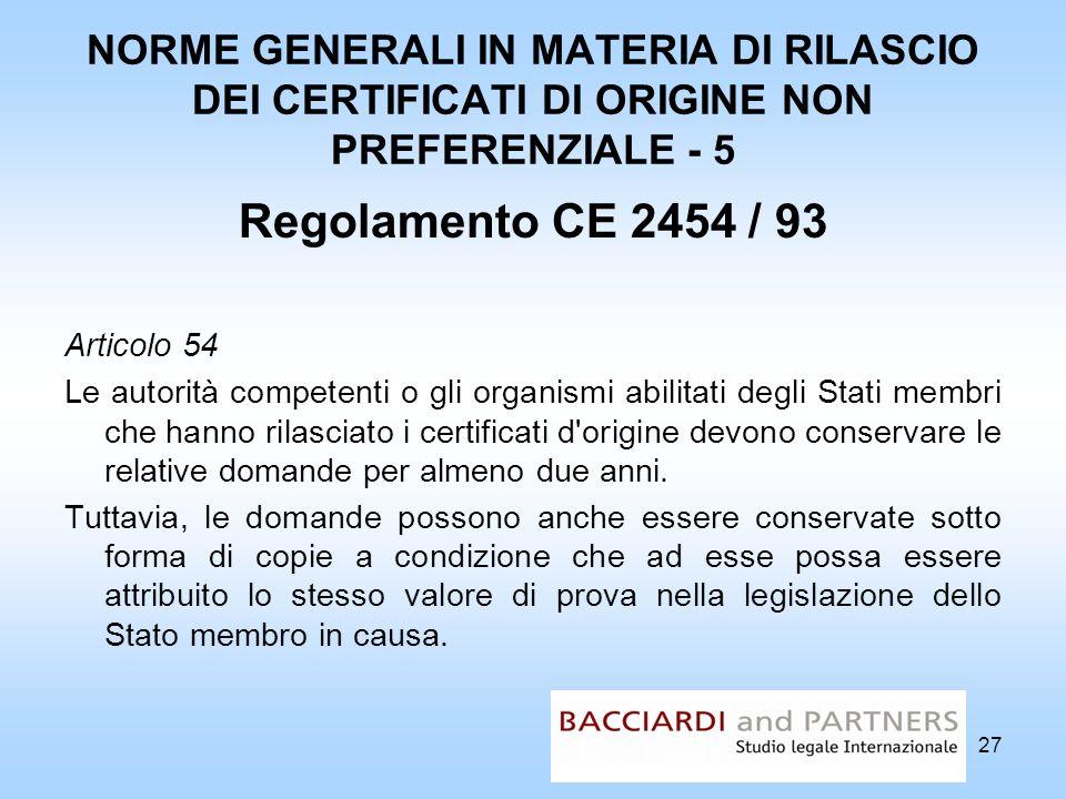 NORME GENERALI IN MATERIA DI RILASCIO DEI CERTIFICATI DI ORIGINE NON PREFERENZIALE - 5