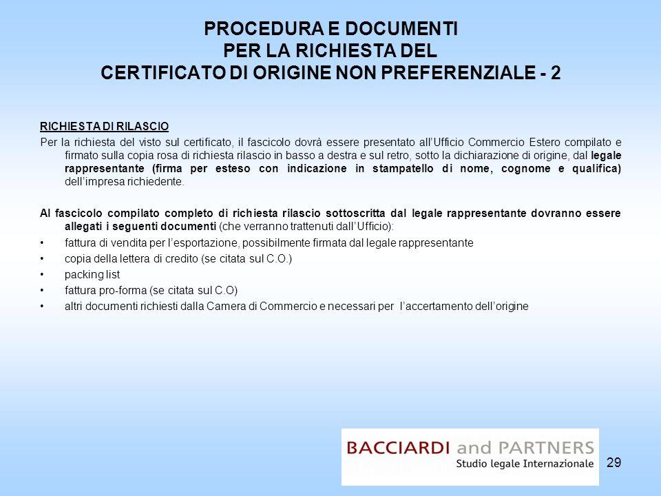 PROCEDURA E DOCUMENTI PER LA RICHIESTA DEL CERTIFICATO DI ORIGINE NON PREFERENZIALE - 2