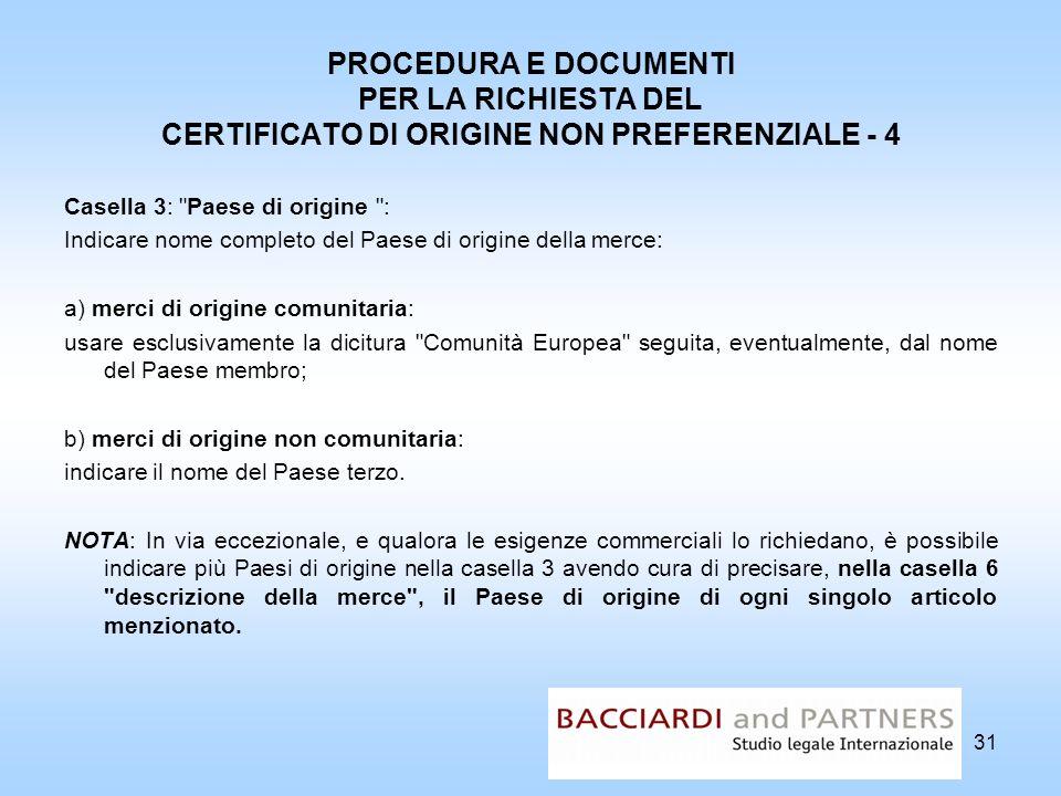 PROCEDURA E DOCUMENTI PER LA RICHIESTA DEL CERTIFICATO DI ORIGINE NON PREFERENZIALE - 4