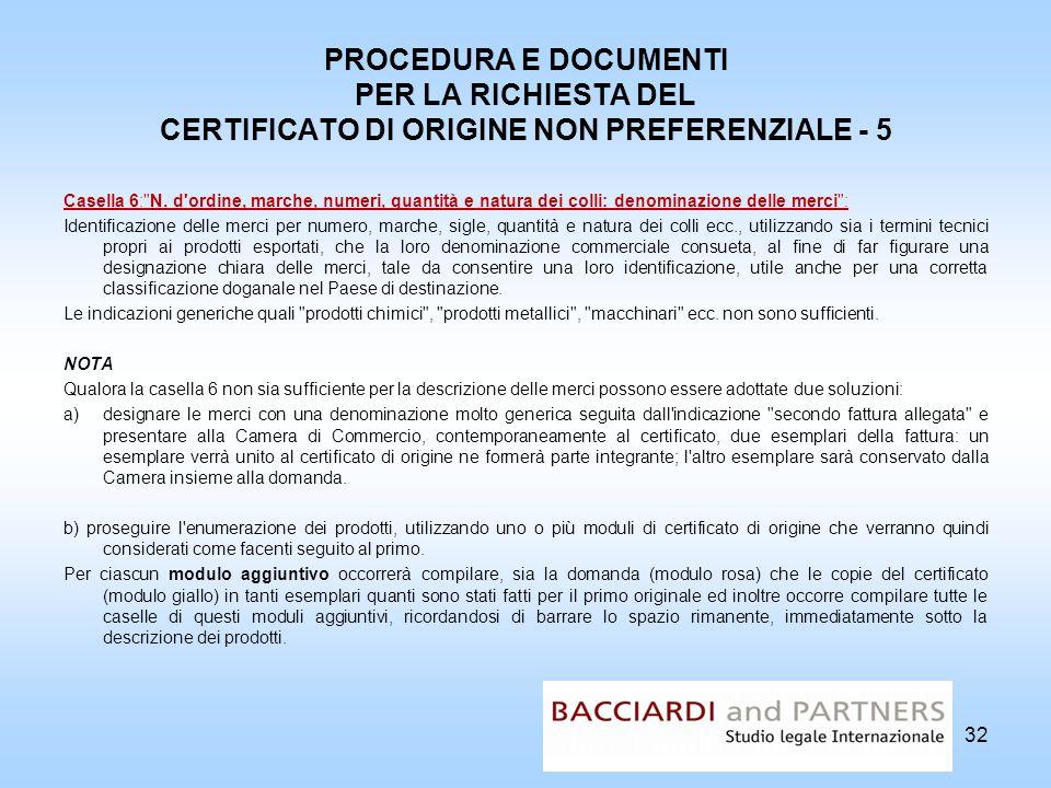 PROCEDURA E DOCUMENTI PER LA RICHIESTA DEL CERTIFICATO DI ORIGINE NON PREFERENZIALE - 5