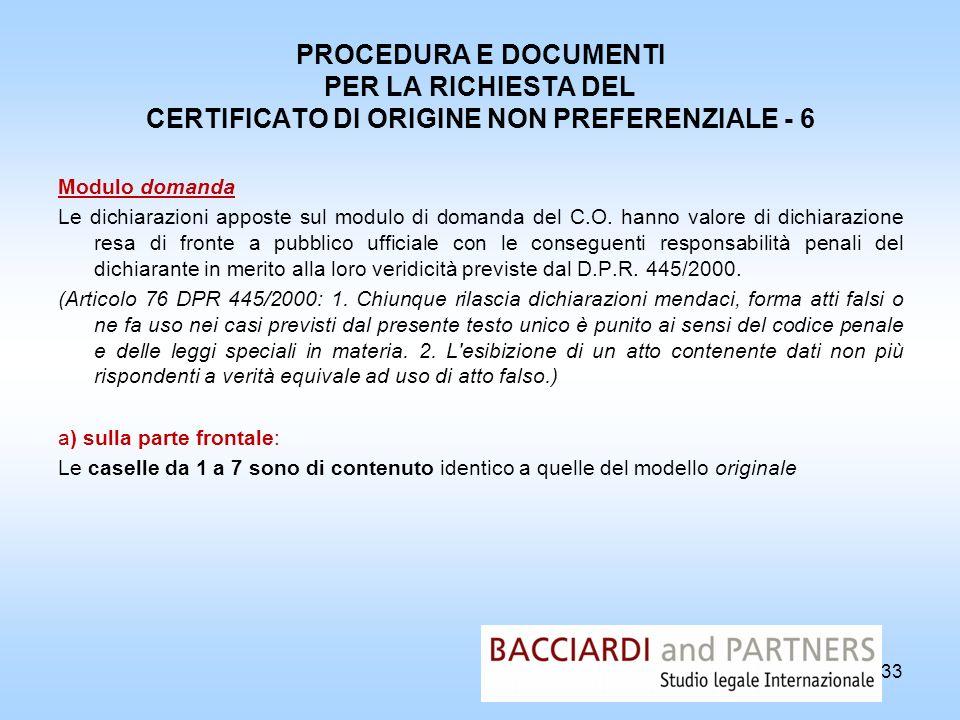 PROCEDURA E DOCUMENTI PER LA RICHIESTA DEL CERTIFICATO DI ORIGINE NON PREFERENZIALE - 6