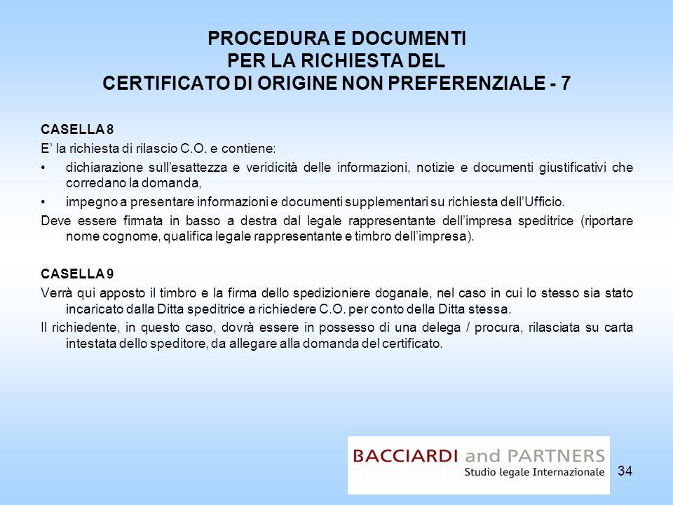PROCEDURA E DOCUMENTI PER LA RICHIESTA DEL CERTIFICATO DI ORIGINE NON PREFERENZIALE - 7