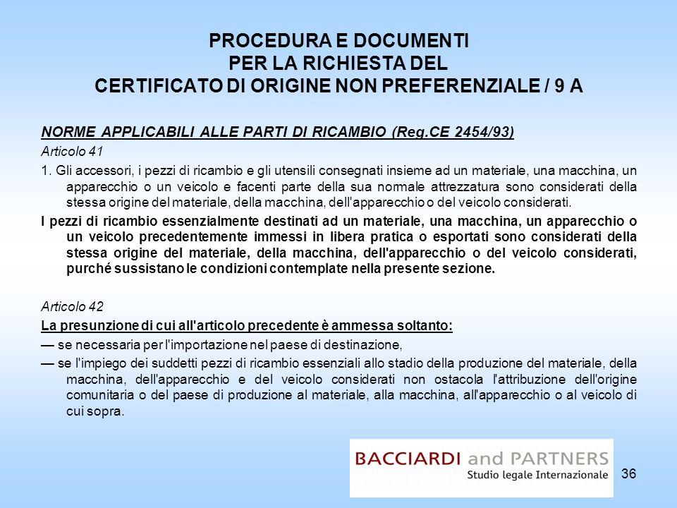 PROCEDURA E DOCUMENTI PER LA RICHIESTA DEL CERTIFICATO DI ORIGINE NON PREFERENZIALE / 9 A