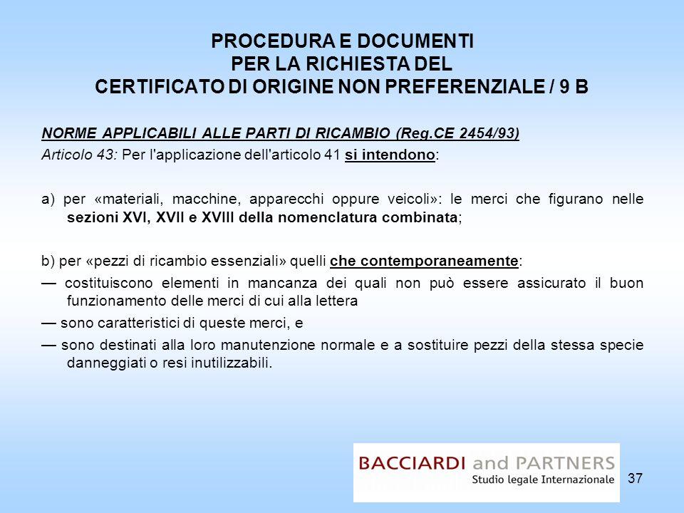 PROCEDURA E DOCUMENTI PER LA RICHIESTA DEL CERTIFICATO DI ORIGINE NON PREFERENZIALE / 9 B