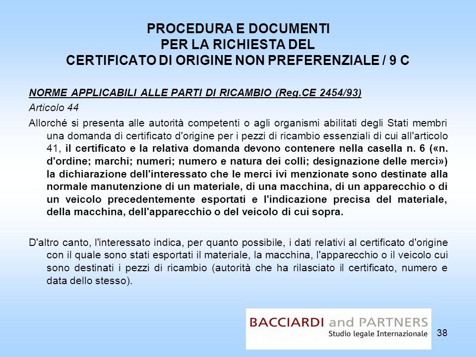 PROCEDURA E DOCUMENTI PER LA RICHIESTA DEL CERTIFICATO DI ORIGINE NON PREFERENZIALE / 9 C
