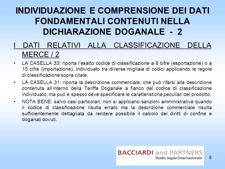 INDIVIDUAZIONE E COMPRENSIONE DEI DATI FONDAMENTALI CONTENUTI NELLA DICHIARAZIONE DOGANALE - 2