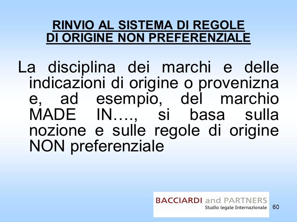 RINVIO AL SISTEMA DI REGOLE DI ORIGINE NON PREFERENZIALE