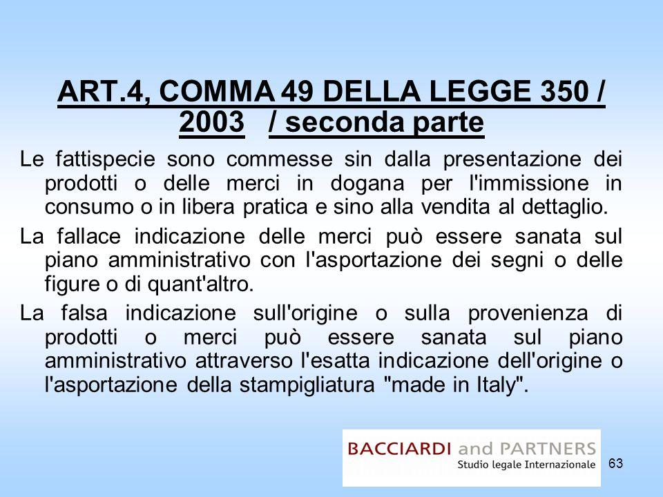 ART.4, COMMA 49 DELLA LEGGE 350 / 2003 / seconda parte