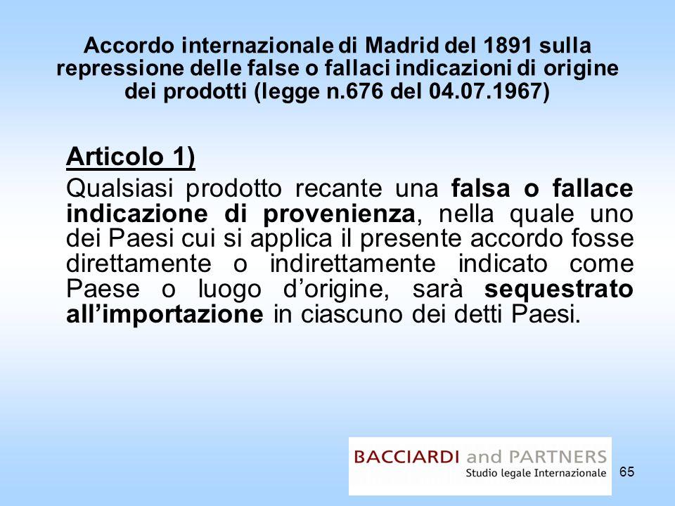 Accordo internazionale di Madrid del 1891 sulla repressione delle false o fallaci indicazioni di origine dei prodotti (legge n.676 del 04.07.1967)