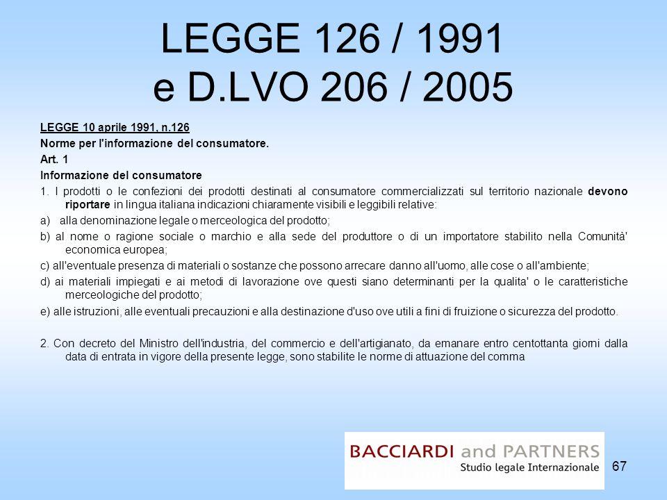 LEGGE 126 / 1991 e D.LVO 206 / 2005 LEGGE 10 aprile 1991, n.126