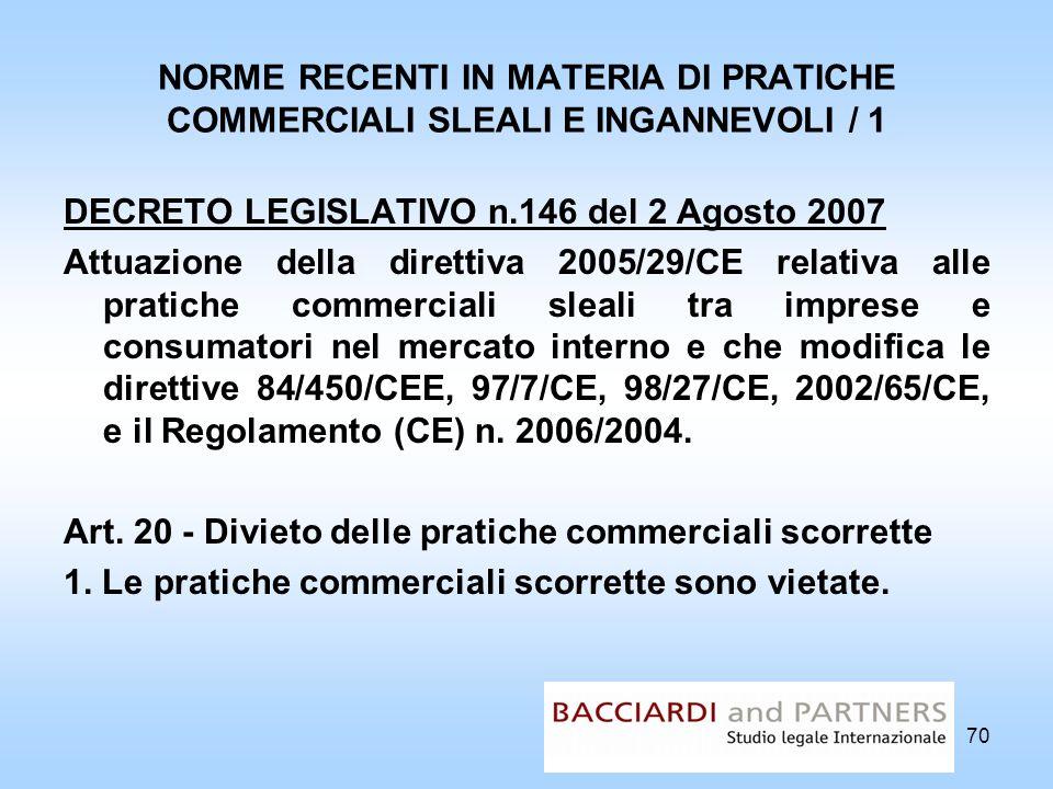 NORME RECENTI IN MATERIA DI PRATICHE COMMERCIALI SLEALI E INGANNEVOLI / 1