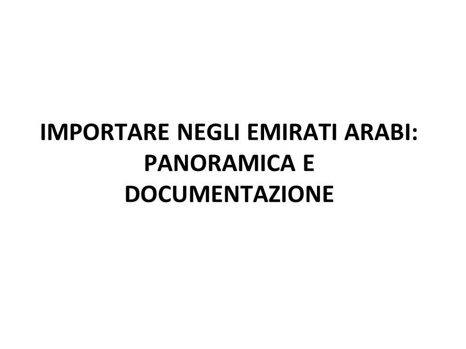 IMPORTARE NEGLI EMIRATI ARABI: PANORAMICA E DOCUMENTAZIONE