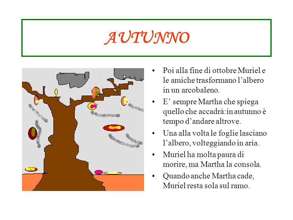 AUTUNNOPoi alla fine di ottobre Muriel e le amiche trasformano l'albero in un arcobaleno.