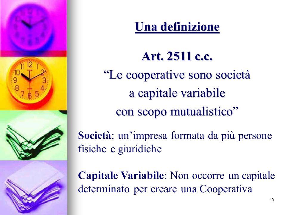 Le cooperative sono società a capitale variabile
