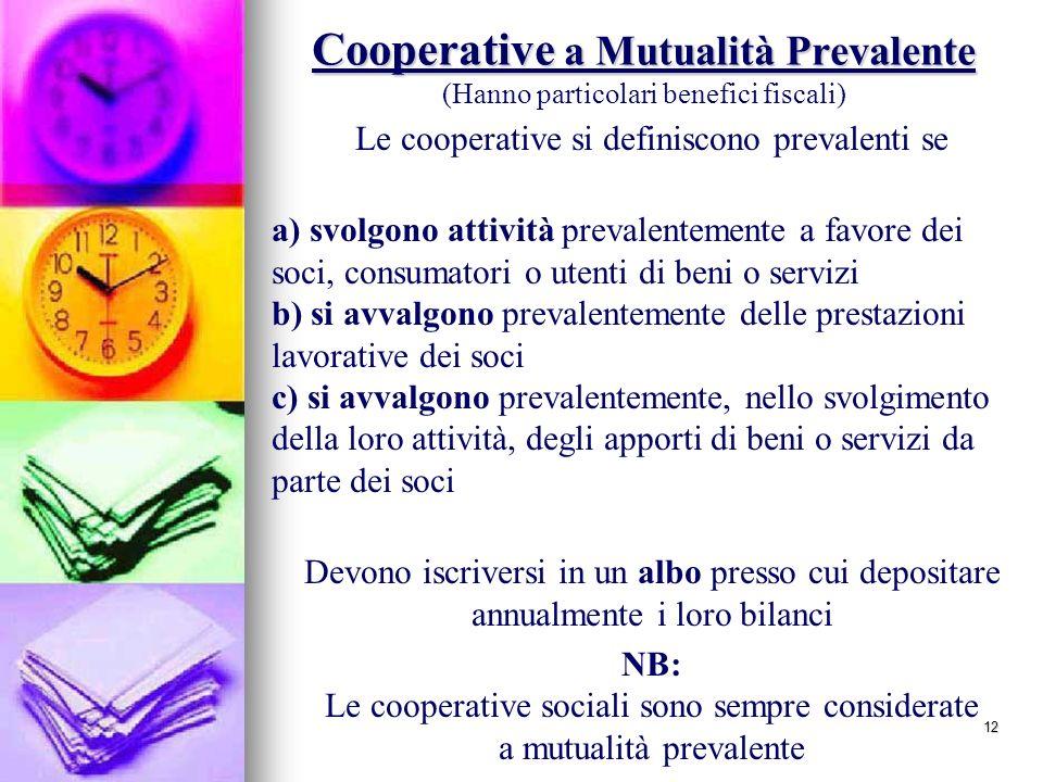 Le cooperative si definiscono prevalenti se