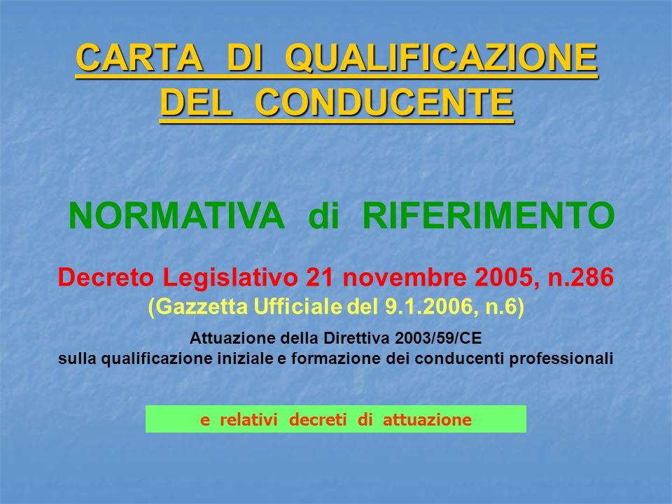 CARTA DI QUALIFICAZIONE DEL CONDUCENTE