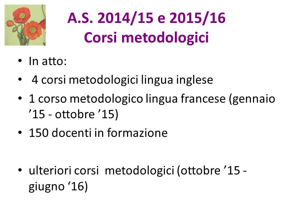 A.S. 2014/15 e 2015/16 Corsi metodologici