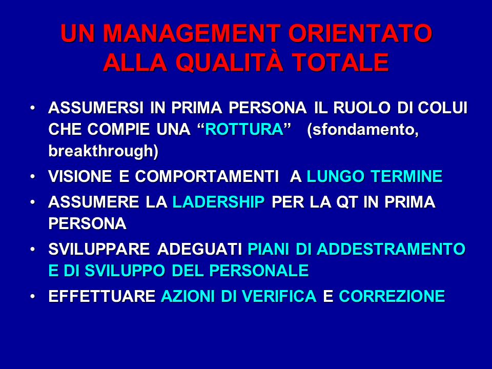 UN MANAGEMENT ORIENTATO ALLA QUALITÀ TOTALE