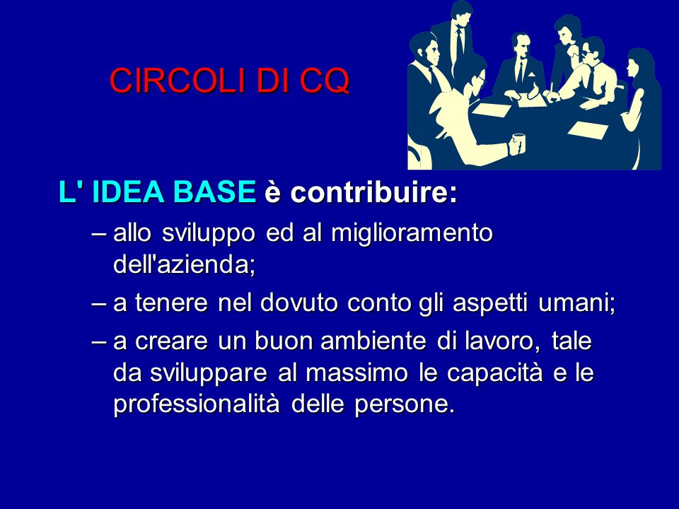 CIRCOLI DI CQ L IDEA BASE è contribuire: