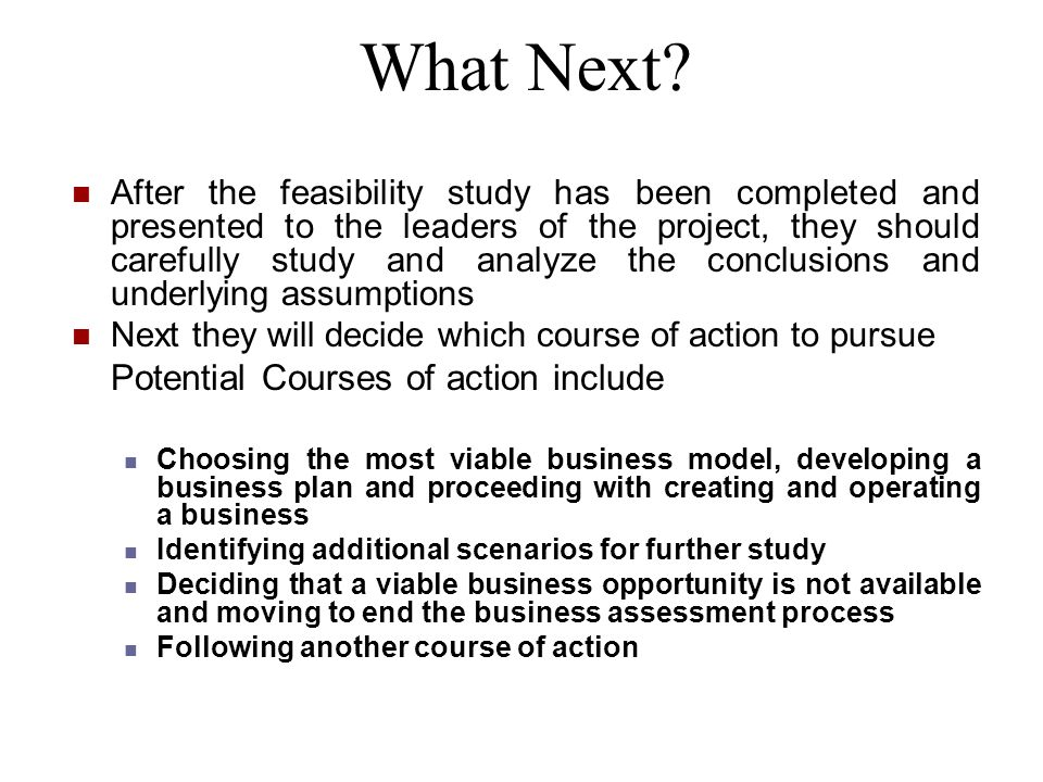 What Next Potential Courses of action include